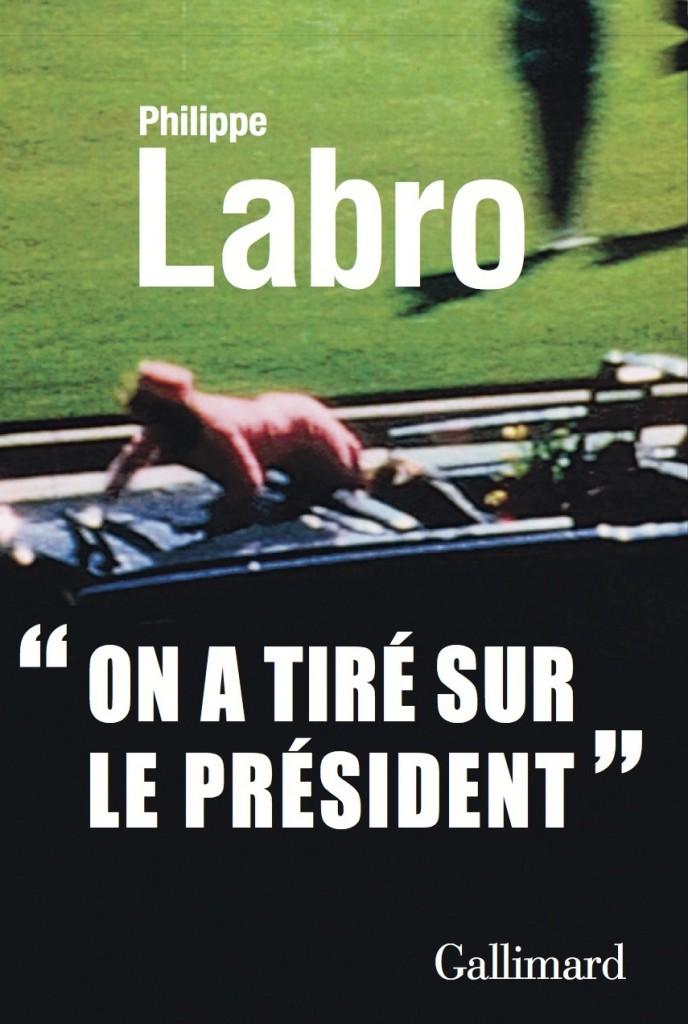 «On a tiré sur le Président», Gallimard
