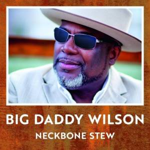 Big Daddy Wilson Neckbone Stew