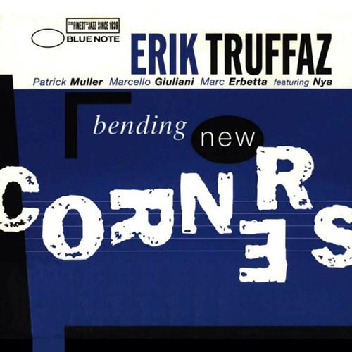 Erik Truffaz Bending 500