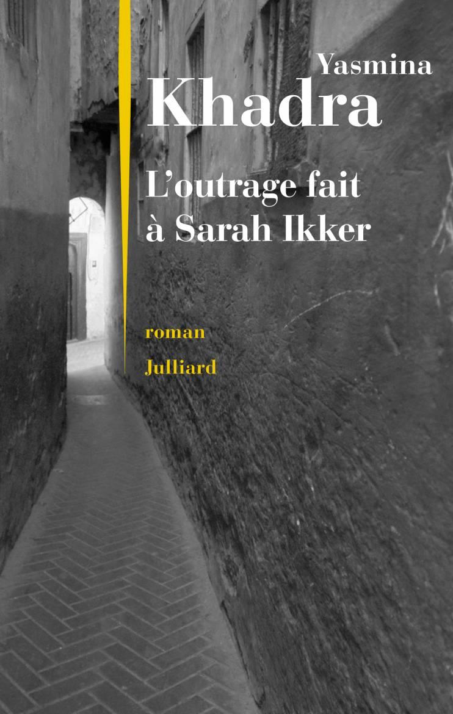 L'outrage Fait À Sarah Ikker
