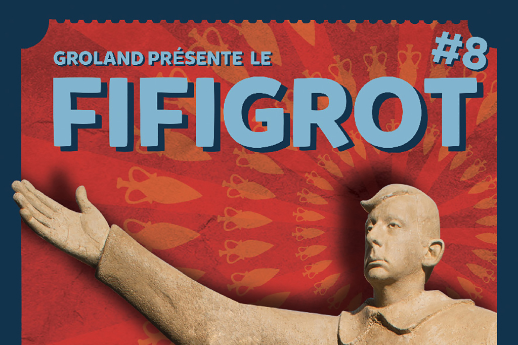 Fifigrot 8e Edition Du 16 Au 22 Septembre 2019 Culture 31
