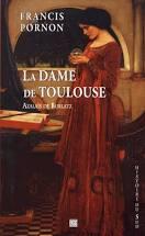 La Dame De Toulouse De F Pornon