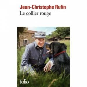 Le Collier Rouge De Jean Christophe Rufin