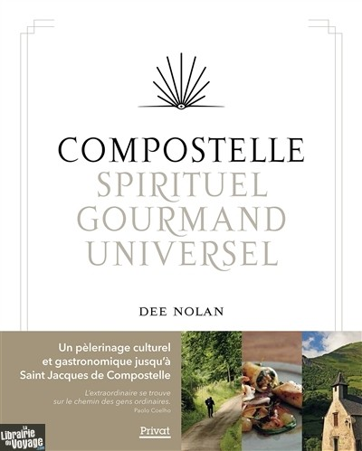 Compostelle Spirituel Gourmand Universel