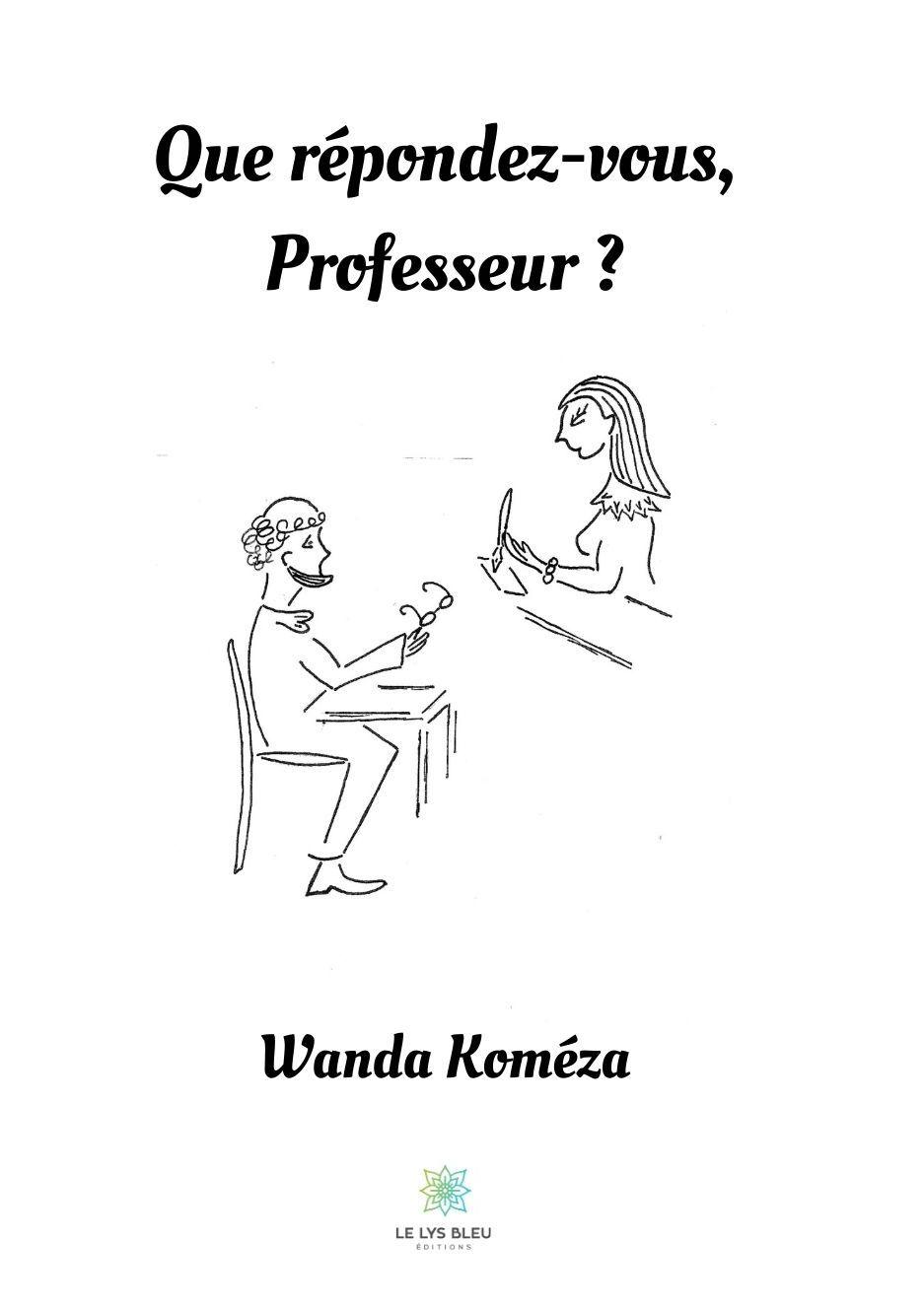 1126 Que Répondez Vous, Professeur ?