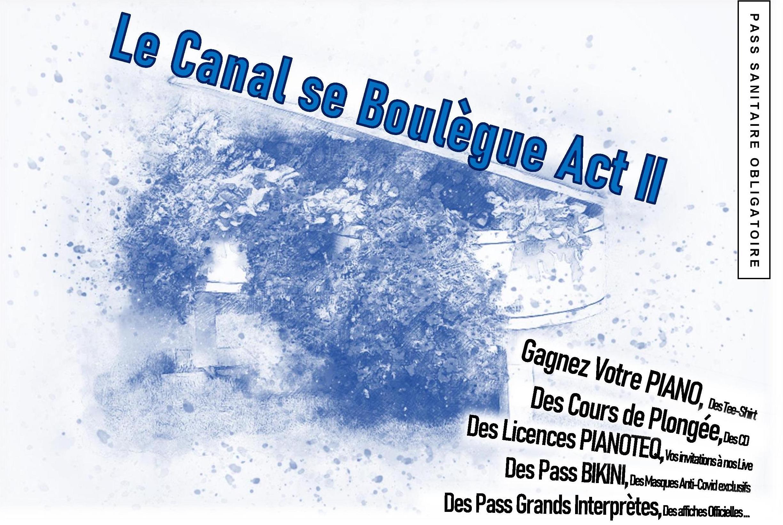Le Canal Se Boulègue