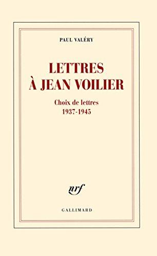 Lettres à Jean Voilier - Paul Valéry