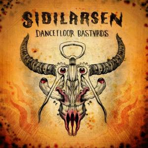 sidilarsen dance floor bastards