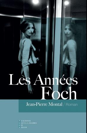 Jean-Pierre Montal - Les Années Foch