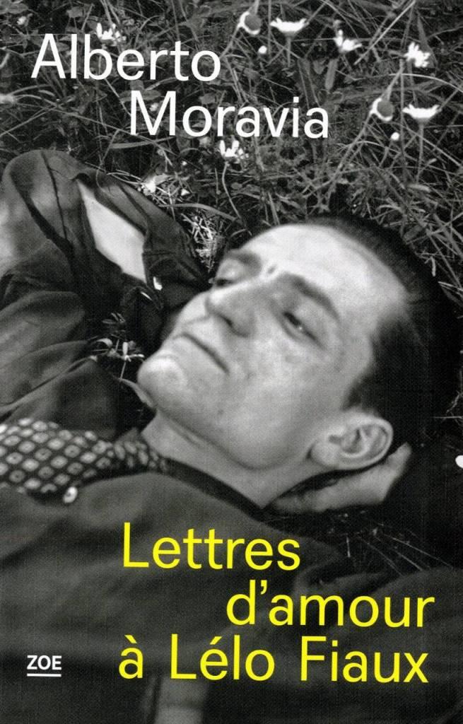 Lettre d'amour à Lélo Fiaux - Alberto Moravia (Editons Zoé)