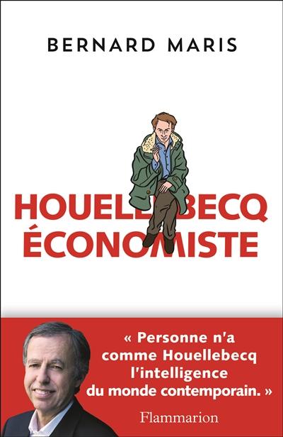Houellebecq économiste - Bernard Maris (Flammarion)
