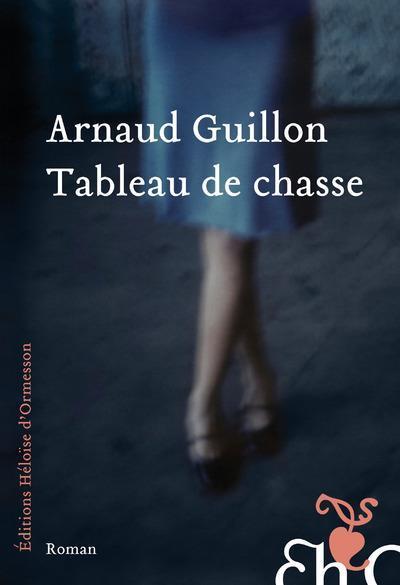 Arnaud Guillon, Tableau de chasse