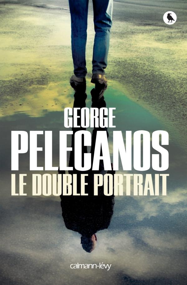 Le Double portrait de George Pelecanos (Calmann-Lévy)