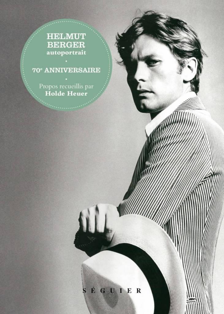 Helmut Berger, autoportrait, éditions Séguier