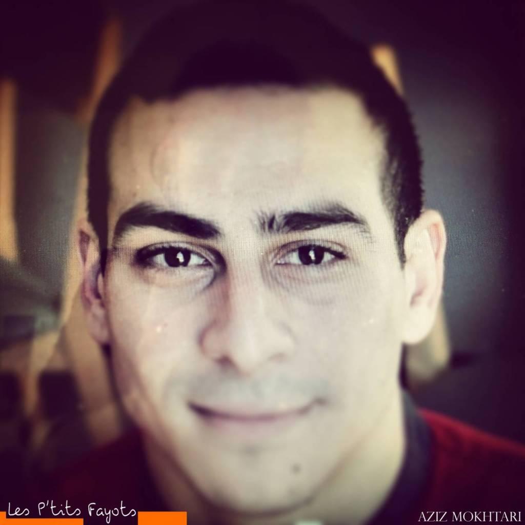 Aziz Mokhtari - Les P'tits Fayots