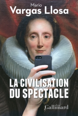 La Civilisation du spectacle, Gallimard,