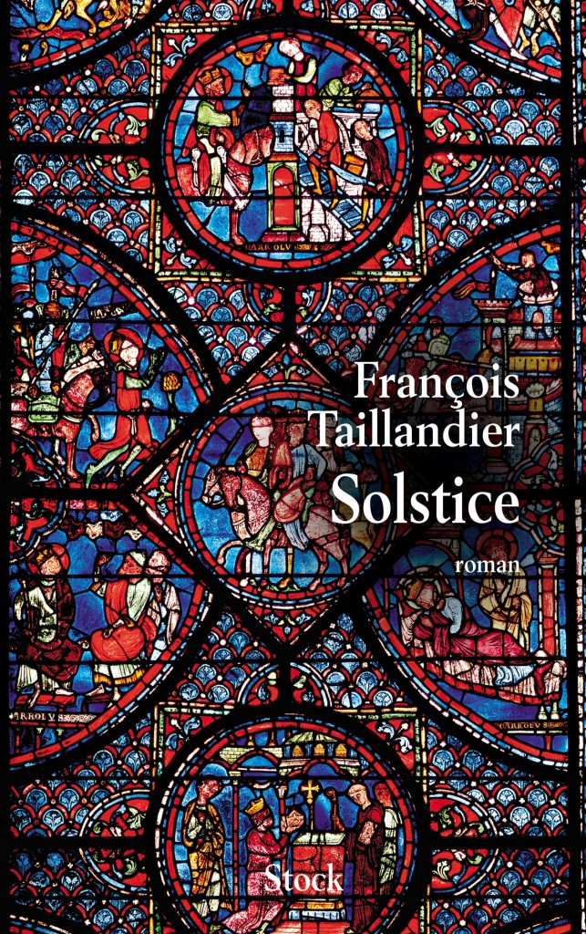 François Taillandier Solstice