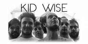 Kid Wise, ou 6 jeunes musiciens en quête de sensations.