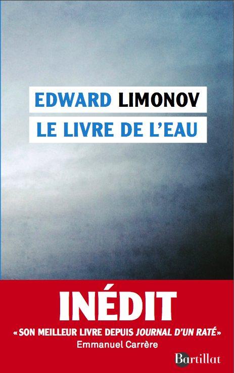 Le Livre de l'eau - Edward Limonov, éditions Bartillat