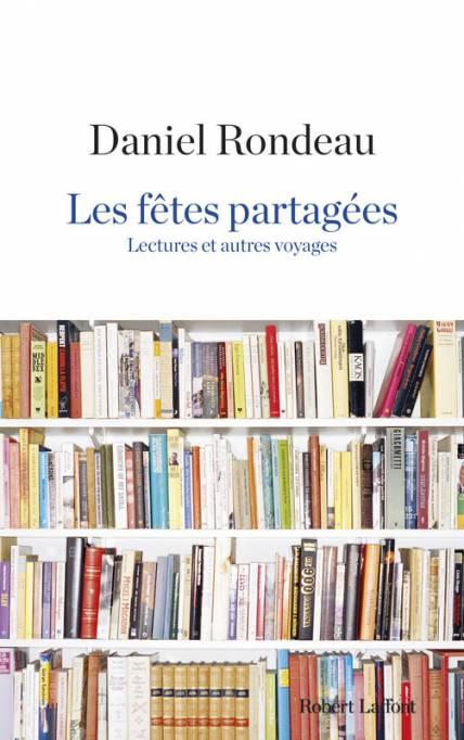 Les Fêtes partagées, Robert Laffont,