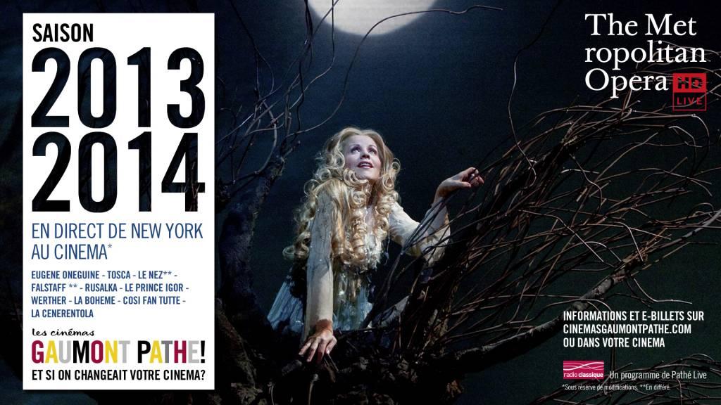 The Metropolitan Opera - saison 13/14