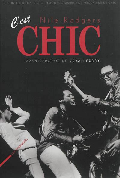 Nile Rodgers - C'est chic