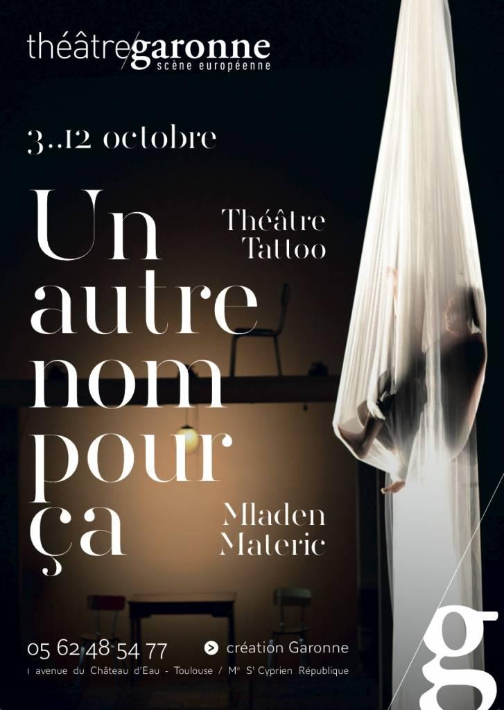 Un autre nom pour ça - Théâtre Garonne