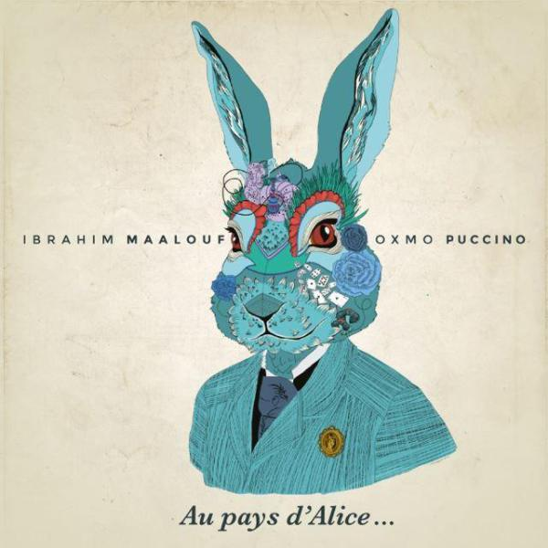 Ibrahim Maalouf / Oxmo Puccino - Au pays d'Alice