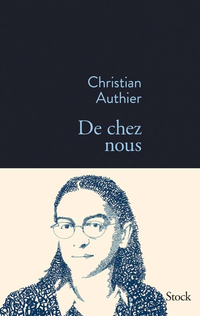 De chez nous, Christian Authier, Stock, 2014