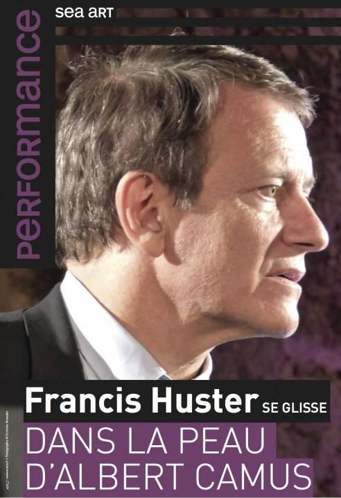 Francis Huster se glisse dans la peau d'Albert Camus