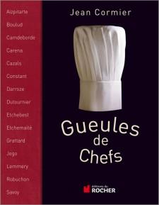 Gueules de Chefs - Jean Cormier