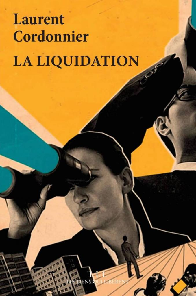 La liquidation - Laurent Cordonnier