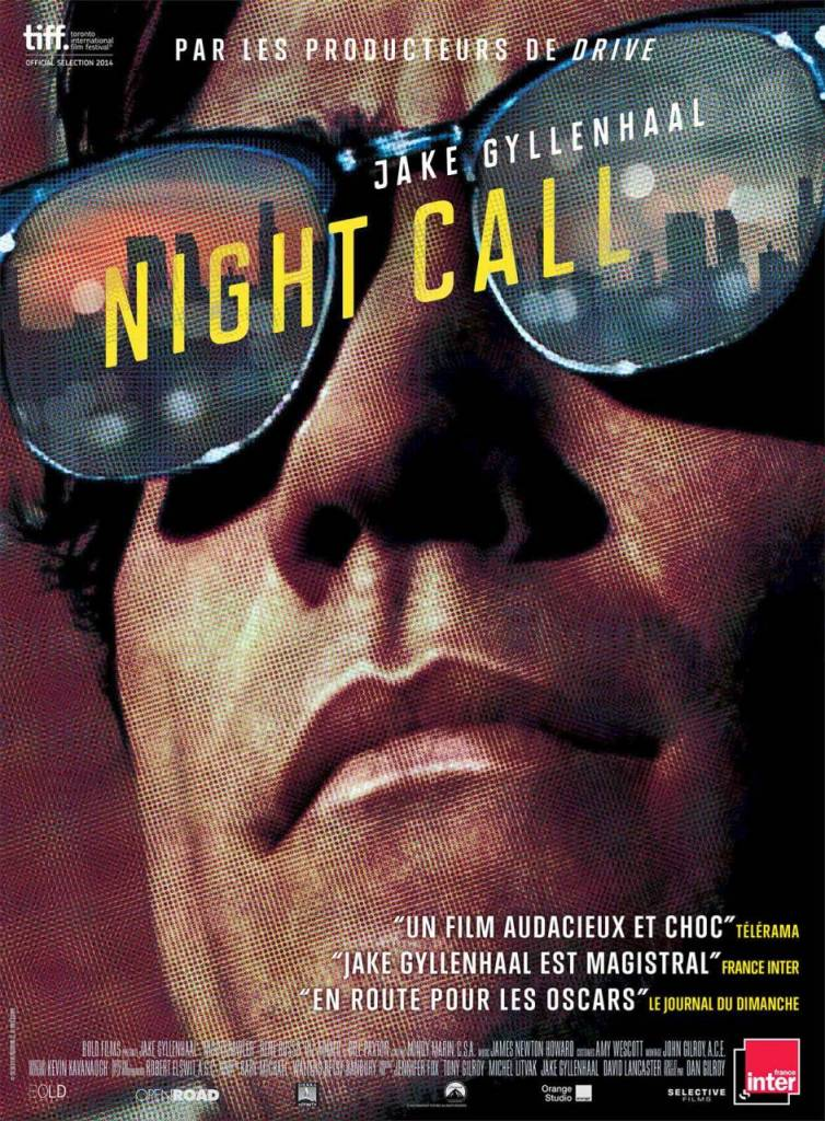 « Night Call », un film de Dan Gilroy