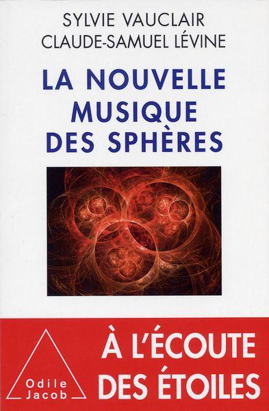 La nouvelle musique des sphères - Sylvie Vauclair