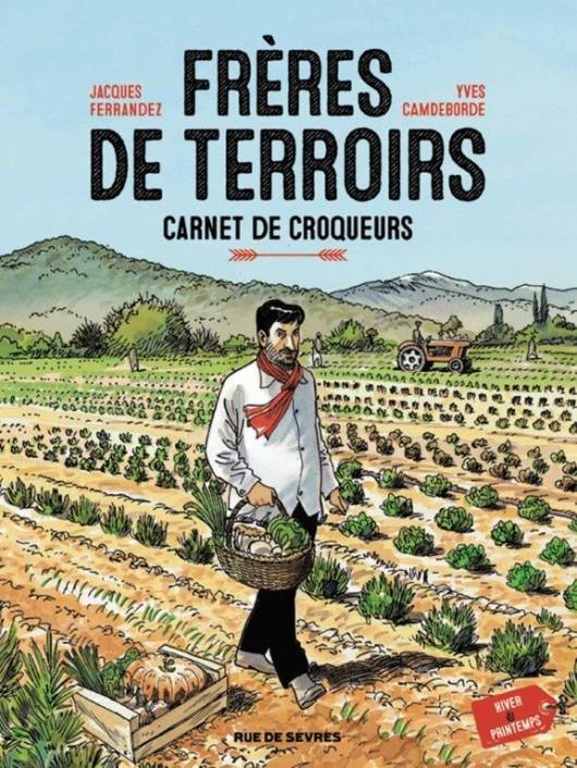 Frères de terroir, éditions Rue de Sèvres